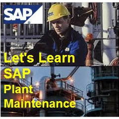 SAP PM [ Plant Maintenance ]
